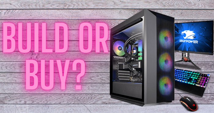Is It Better to Build or Buy a Gaming PC
